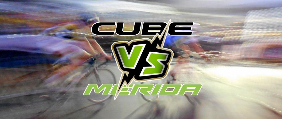 CUBE vs Merida